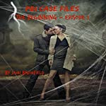PBI Case Files: The Beginning - Episode One: A Paranormal Investigation Mystery Thriller Series | Jami Brumfield