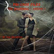 PBI Case Files: The Beginning - Episode One: A Paranormal Investigation Mystery Thriller Series (       UNABRIDGED) by Jami Brumfield Narrated by Julie Hoverson