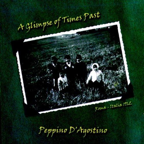 Peppino D Agostino-A Glimpse Of Times Past-CD-FLAC-1998-FLACME Download
