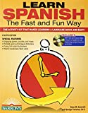 Learn Spanish the Fast and Fun Way with MP3 CD: The Activity Kit That Makes Learning a Language Quick and Easy! (Fast and Fun Way Series)