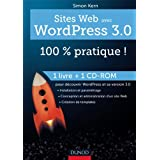 Sites web avec WordPress 3.0 : 100 % pratique ! (livre + cdrom)par Simon Kern