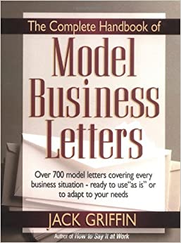 The Complete Handbook Of Model Business Letters Jack