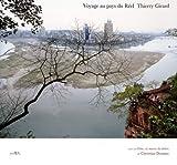 echange, troc Thierry Girard, Christian Doumet - Voyage au pays du Réel : Voyage au coeur de la Chine en suivant la Grande Diagonale de Victor Segalen