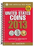 img - for The Official Red Book: A Guide Book of U.S. Coins 2013 (Official Red Book: A Guide Book of United States Coins) book / textbook / text book