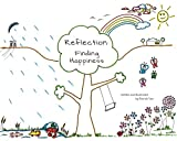 img - for Reflection: Finding Happiness book / textbook / text book