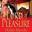 Lord of Pleasure Audiobook by Delilah Marvelle Narrated by Morris Carolyn