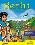 Sethi und das Geheimnis des Sonnentem...