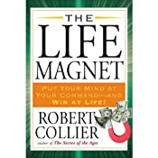 The Life Magnet | [Robert Collier]