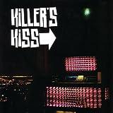 Killer's Kiss Killer's Kiss