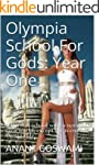 Olympia School For Gods: Year One