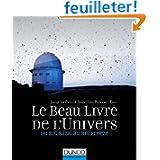 Le Beau Livre de l'Univers - 2e éd. - Du Big Bang au Big Freeze
