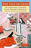 img - for The Tale of Genji: The Arthur Waley Translation of Lady Murasaki's Masterpiece with a new foreword by Dennis Washburn (Tuttle Classics) book / textbook / text book