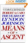 Means of Ascent (The Years of Lyndon...