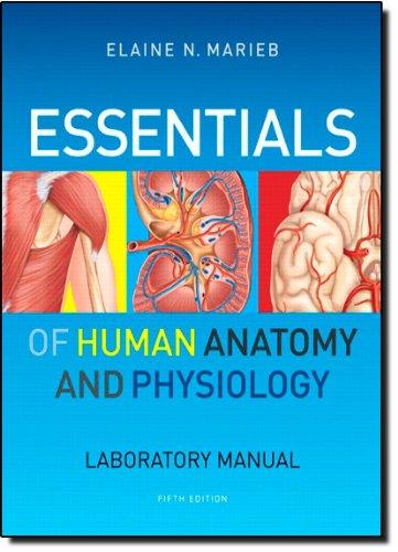 Essentials of Human Anatomy & Physiology Laboratory...