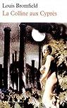 La Colline aux Cyprès par Louis Bromfield