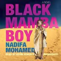 Black Mamba Boy Audiobook by Nadifa Mohamed Narrated by Kevin Kenerly