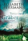 Versunkene Gräber: Kriminalroman