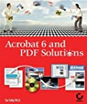 Acrobat 6 and PDF Solutions Pap/Com e...