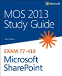 Mos 2013 Study Guide for Microsoft Sh...