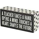 Primitives by Kathy Box Sign, 3-Inch by 6-Inch, A Teacher