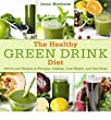 [ The Healthy Green Drink Diet: Advice and Recipes to Energize, Alkalize, Lose Weight, and Feel Great [ THE HEALTHY GREEN DRINK DIET: ADVICE AND RECIPES TO ENERGIZE, ALKALIZE, LOSE WEIGHT, AND FEEL GREAT ] By Manheim, Jason ( Author )Feb-14-2012 Hardcover