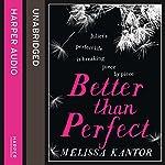 Better Than Perfect | Melissa Kantor