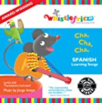 Cha, Cha, Cha -- Spanish Learning Son...