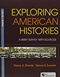 img - for Exploring American Histories, V1 & LaunchPad for Exploring American Histories V1 (Access Card) book / textbook / text book