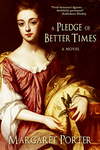 Book: A Pledge of Better Times by Margaret Evans Porter