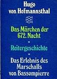 Das Märchen der 672. Nacht - Das Erlebnis des Marschalls von Bassompierre. Reitergeschichte