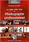 echange, troc Dominique Le Fouler - Le Guide du Photographe professionnel