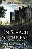 In Search Of The Past: Book 2 (Stacey Scott and Shane McLeod)
