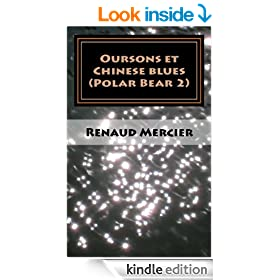 Oursons et Chinese blues (Les polars bear t. 2) (French Edition)