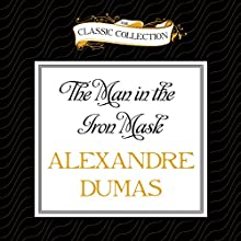 The Man in the Iron Mask (       UNABRIDGED) by Alexandre Dumas Narrated by Geoffrey Sherman