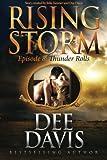 Thunder Rolls: Episode 8 (Rising Storm) (Volume 8)