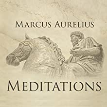 Meditations Audiobook by Marcus Aurelius Narrated by James Foster