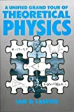 img - for A Unified Grand Tour of Theoretical Physics, by I. D. Lawrie (1990-01-01) book / textbook / text book