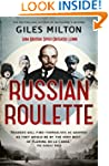 Russian Roulette: A Deadly Game: How...