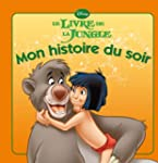 Le livre de la jungle, MON HISTOIRE D...