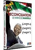 Réconciliation, le miracle Mandela
