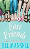Fast Friends (0747267421) by Jill Mansell