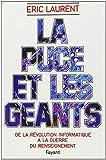 La puce et les geants: De la revolution informatique a la guerre du renseignement (French Edition) (2213012628) by Laurent, Eric