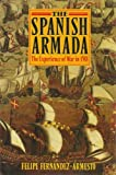 img - for The Spanish Armada: The Experience of War in 1588 book / textbook / text book