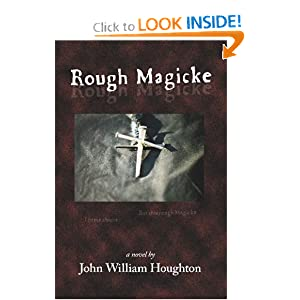 Rough Magicke by John William Houghton