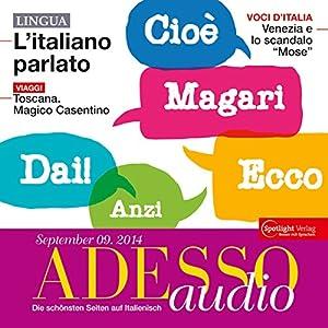 ADESSO audio - L'italiano parlato. 9/2014 Hörbuch
