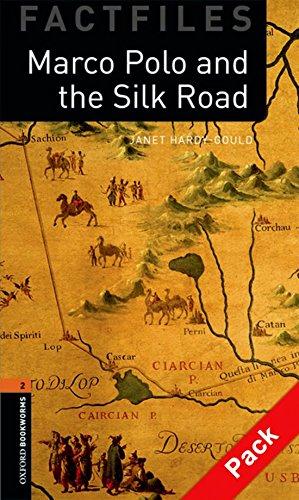 Oxford Bookworms Library Factfiles: Marco Polo & silk. Oxford bookworms library. Livello 2. Con CD Audio