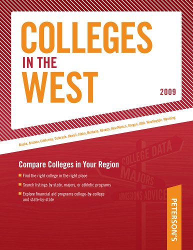 Regional Guide: West 2009 (Peterson'S Colleges In The West)