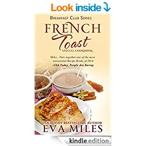 The French Toast Cookbook: Special Cookbook