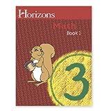 Horizons Math BOOK 1 (Horizons Math Grade 3)