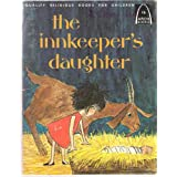 Innkeeper's Daughter (Arch Books) ~ Carol Greene